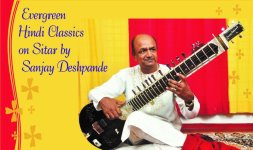 Evergreen Hindi classics on Sitar by Sanjay Deshpande